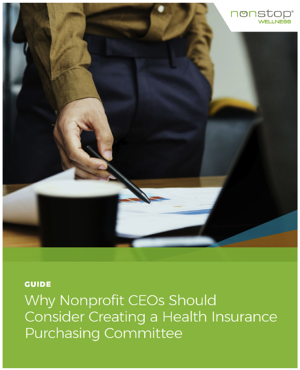 Guide - Why Nonprofit CEOs Should Consider Creating a Health Insurance Purchasing Committee