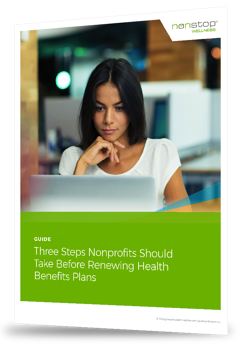 Guide: Three Steps Nonprofits Should Take Before Renewing Health Benefits Plans